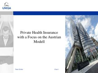 Private  Health  Insurance with  a Focus on  the  Austrian Modell