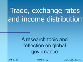 Trade, exchange rates and income distribution