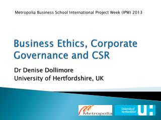 Business Ethics, Corporate Governance and CSR