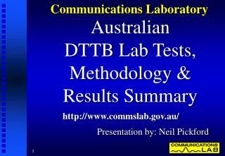 Australian DTTB Lab Tests, Methodology   Results Summary