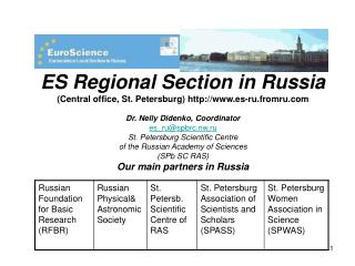 ES Regional Section in Russia  (Central office, St. Petersburg) es-ru.fromru