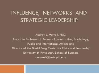 Influence,  Networks  and Strategic Leadership