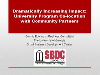 Dramatically Increasing Impact: University Program Co-location with Community Partners
