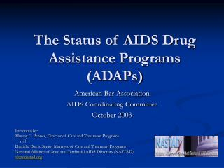 The Status of AIDS Drug  Assistance Programs (ADAPs)