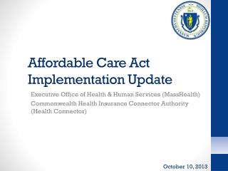Affordable Care Act Implementation Update