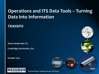 Operations and ITS Data Tools – Turning Data into Information