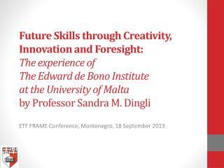 ETF FRAME Conference, Montenegro, 18  September 2013
