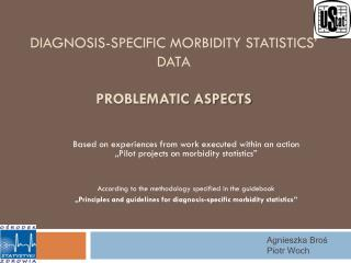 Diagnosis-specific morbidity statistics' data PROBLEMATIC ASPECTS
