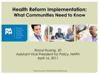 Health Reform Implementation:  What Communities Need to Know