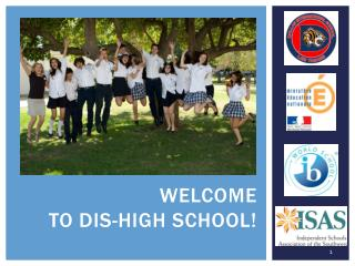 WELCOME  TO dis-HIGH SCHOOL!