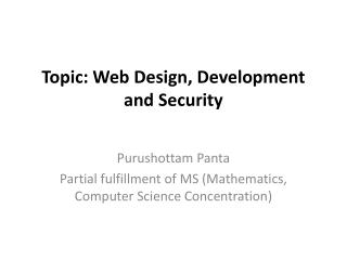 Topic: Web  Design, Development and Security