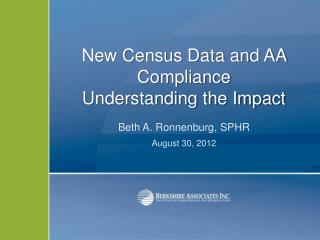 New Census Data and AA Compliance  Understanding the Impact