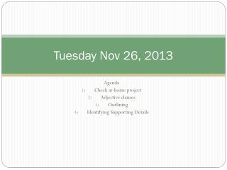Tuesday Nov 26, 2013