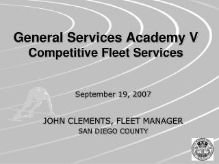 General Services Academy V Competitive Fleet Services