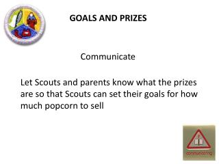 GOALS AND PRIZES