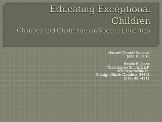 Educating Exceptional Children Changes and Challenges in Special Education