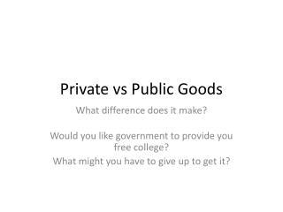 Private  vs  Public Goods