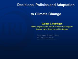 Decisions, Policies and Adaptation  to  Climate Change