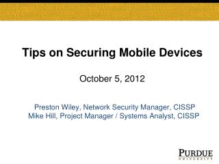 Tips on Securing Mobile Devices October 5, 2012