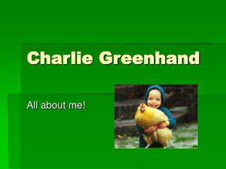 Charlie Greenhand