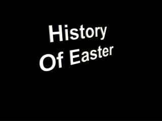 History  Of Easter