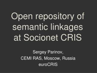 Open repository of semantic linkages  at Socionet CRIS