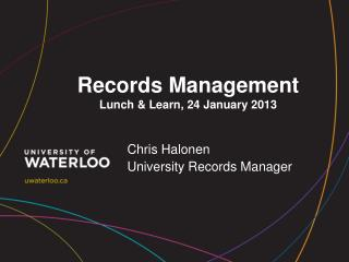Records  Management Lunch & Learn, 24 January  2013