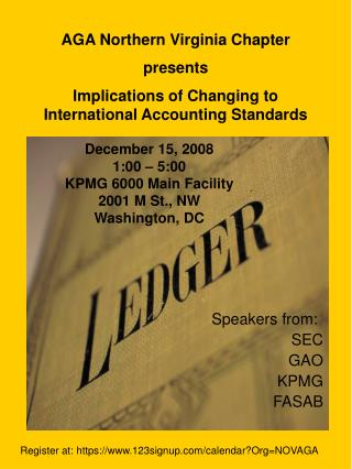 December 15, 2008 1:00 – 5:00 KPMG 6000 Main Facility 2001 M St., NW Washington, DC