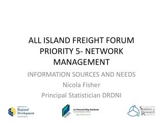 ALL ISLAND FREIGHT FORUM PRIORITY 5- NETWORK MANAGEMENT
