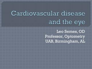 Cardiovascular disease and the eye