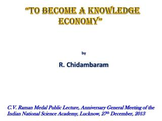 """TO BECOME A KNOWLEDGE ECONOMY"""