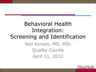 Behavioral Health Integration: Screening and Identification