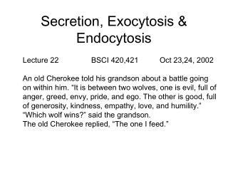 Secretion, Exocytosis & Endocytosis