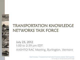 Transportation Knowledge Networks Task Force