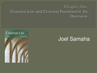 Chapter One Criminal Law and Criminal Punishment: An Overview