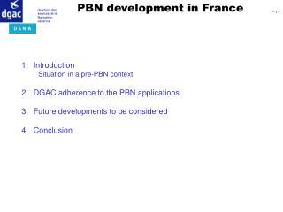 PBN development in France