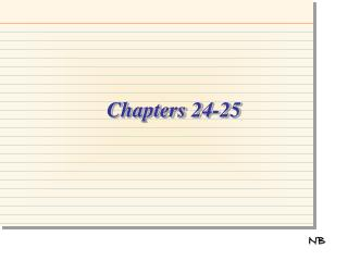 Chapters 24-25