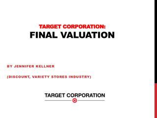 Target Corporation:  final valuation