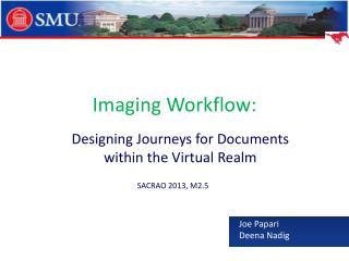 Imaging Workflow: