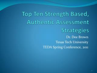 Top Ten Strength Based, Authentic Assessment Strategies