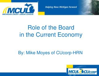 Role of the Board  in the Current Economy
