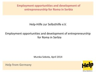 Employment opportunities and development of entrepreneurship  for  Roma in Serbia