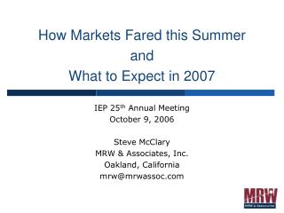 How Markets Fared this Summer and What to Expect in 2007