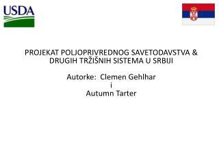 PROJEKAT POLJOPRIVREDNOG SAVETODAVSTVA  &  DRUGIH TR ŽIŠNIH SISTEMA U SRBIJI