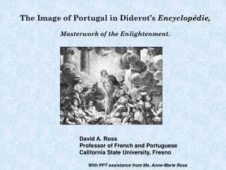 The Image of Portugal in Diderot's  Encyclopédie, Masterwork of the Enlightenment .