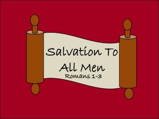 Salvation To All Men