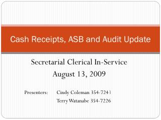 Cash Receipts, ASB and Audit Update