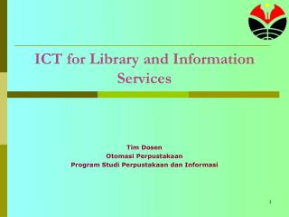 ICT  for  Library  and Information Services