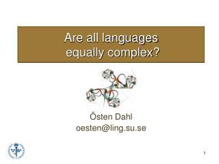 Are all languages  equally complex