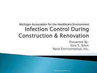 Presented By: Kary S. Amin Nova Environmental, Inc.